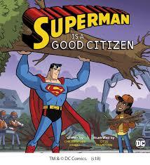 Superman colouring sheet for children. Buy Superman Is A Good Citizen In Bulk 9781515823599