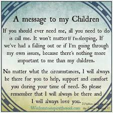 Quotes About Your Children Enchanting A Message To My Children Mama Pinterest Messages Child And