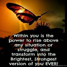 Power Of Positivity Quotes Enchanting Quote 48 Within You Is The Power To Rise Above Any Situation Or
