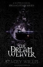 Dream Catcher Novel The Dream Weaver [Dreamcatcher Series 100] ⦷ ☍ Ϟ Wattpad 74