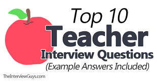 Best Questions To Ask After An Interview Top 10 Teacher Interview Questions Example Answers Included