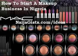how to start a makeup artist studio cosmetic business in nigeria
