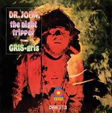 <b>DR JOHN Gris</b> Gris LP – Disconnected Records