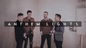 Anthem Lights Songs List Holy Holy Holy Anthem Lights