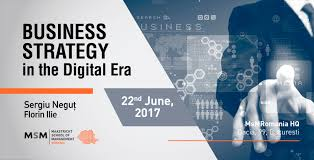 Buisness Strategy Business Strategy In The Digital Era With Sergiu Negut Florin