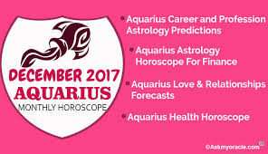 December 2017 Aquarius Monthly Horoscope Monthly Astrology