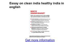 clean clean school essay in english a compendium of essays  essay on clean healthy in english google docs