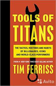 <b>Tools</b> of Titans: The Tactics, Routines, and Habits   Festima.Ru ...