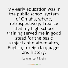 Educational Quotes Best Lawrence R Klein Quotes StoreMyPic