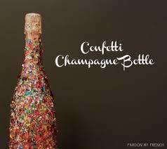 Champagne Bottle Decoration Nye Confetti Champagne Bottle Event Party Ideas Pinterest