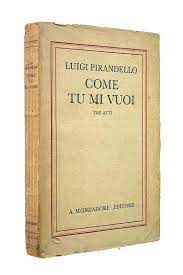 Come tu mi vuoi : PIRANDELLO L.: Amazon.de: Bücher