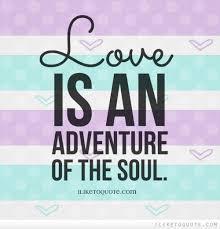 Adventure Love Quotes Extraordinary Adventure Love Quotes To Print Best Quotes Everydays