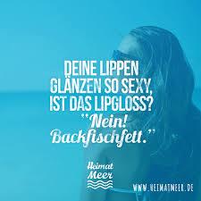 Lipgloss Nein Backfischfett Cool Places Quotes Platt