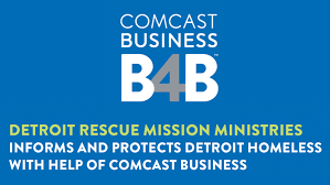 Comcast Busines Detroit Rescue Mission Ministries Informs And Protects