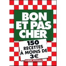 Bon Et Pas Cher 150 Recettes à Moins De 3 Euros Livres De