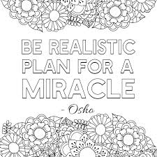 Oncoloring.com, a completely free website for kids with thousands of coloring pages classified by theme and by content. Free Printable Adult Coloring Pages Inspirational Quotes Inspire Good Vibes