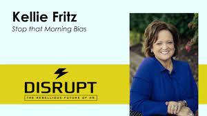 Stop That Morning Bias | Kellie Fritz | DisruptHR Talks on Vimeo
