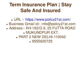 Life insurance is the exception, as you can get multiple policies to cover different financial responsibilities. Term Insurance Plan Stay Safe And Insured
