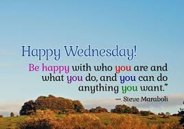 Wednesday Quotes Classy Wednesday Quotes Be Happy With Who You Are And What You Do
