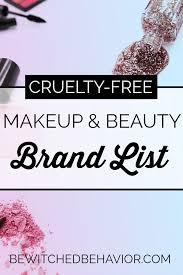 the following is a list of free makeup brands that i believe to the best of my knowledge do not test their s or ings on s