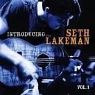 Introducing... Seth Lakeman, Vol. 1