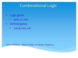 Digital Design John F Wakerly 4th Edition Combinational Logic Logic Gates And Or Not Derived Gates