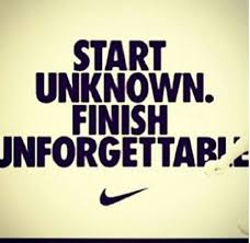 Nike Quotes Awesome Start Unknown Nike WERK Pinterest Opportunity Famous