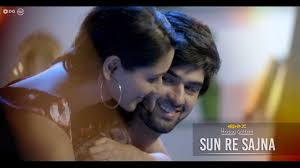 hindi song com track from hriday gattani who sang composed wrote this song the video features nikita dutta song sun re sajna producer vishal dadlani deepak