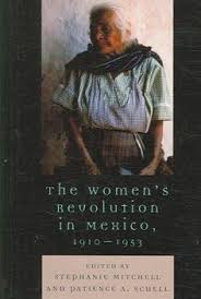 valentina ramirez was the most famous of the adelitas the women  this book reinvigorates the debate on the mexican revolution exploring what this pivotal event meant