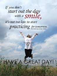 Beautiful Day Quotes Start Day Best of Quotes About Start The Day 24 Quotes