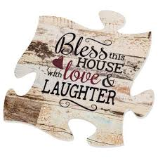 Bless the door that opens wide, to warmth that waits inside. P Graham Dunn Bless This House With Love Laughter Distressed 12 X 12 Wood Wall Art Puzzle Piece Plaque