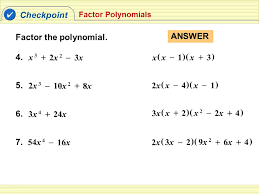 checkpoint factor the polynomial answer x 1 3 4 x