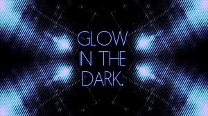 Image result for glow in the dark