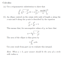 calculus a use a trigonometric substitution to show that sin 29 2
