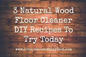 natural wood floor cleaner diy recipes
