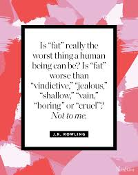Body Image Quotes Impressive 48 Honest And Inspiring Body Image Quotes PureWow
