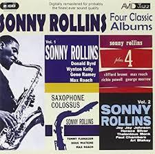 Four Classic Albums: Sonny Rollins Plus 4 / <b>Sonny Rollins Volume</b> 1 ...
