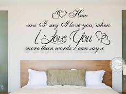 love more than words can say romantic bedroom wall quote on wall art words for bedroom with romantic bedroom wall decals elitflat