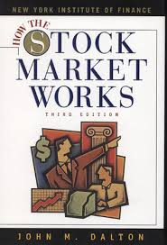 How The Stock Market Works By John M Dalton