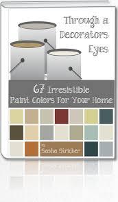 designer paint colorsThrough a Decorators Eyes67 Irresistible Paint Colors for Your