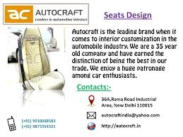 autocraft seat covers apart from standard we expertise in full interior you can get the whole autocraft seat covers