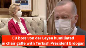Sofagate - EU boss von der Leyen humiliated by Erdogan in chair gaffe at  EU-Turkey meeting - YouTube