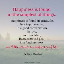 "Quote By Steve Maraboli ""Happiness Is Found In The Simplest Of Best Happiness Quote"