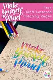 Make Yourself Proud Free Coloring Page Dawn Nicole Designs