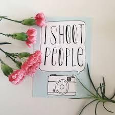 <b>I shoot People</b> Illustration Card Photography by StudioZinger