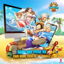 Trải nghiệm Vua Hải Tặc H5, tựa game One Piece đa nền tảng trong ngày đầu  ra mắt tại Việt Nam - Game online - Việt Giải Trí