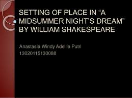 A Midsummer Night\'s Dream Quotes About Love Best Of Setting Of Place Analysis In A Midsummer Night's Dream By William Sha