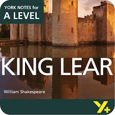 essay plans king lear a level king lear a level york notes a level revision guide