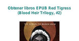 Obtener libros EPUB Red Tigress (Blood Heir Trilogy, #2)._osm_.pdf