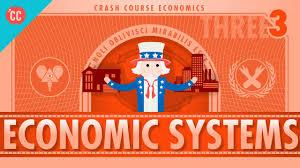economic systems and macroeconomics crash course economics  economic systems and macroeconomics crash course economics 3